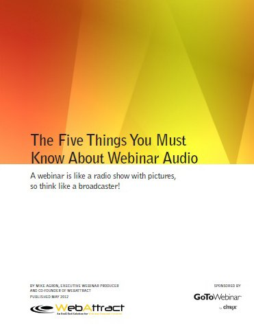 "Get Your Free Copy of ""The Five Things You Need to Know About Webinar Audio"""