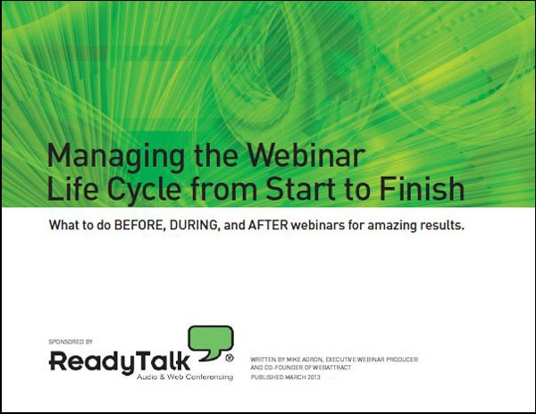 "Get Your Free Copy of ""Managing the Webinar Life Cycle: From Start to Finish"""