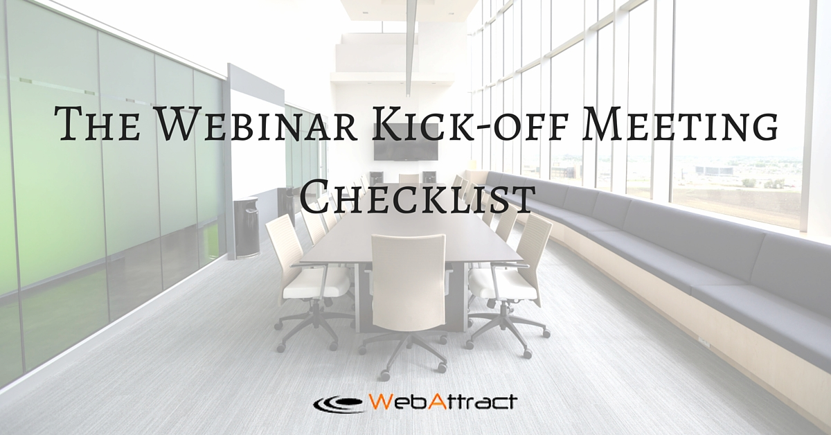 The Webinar Kick-off Meeting Checklist