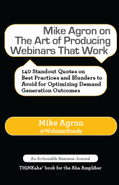 Mike-Agron-on-The-Art-of-Producing-Webinars-That-Work-_md_091814
