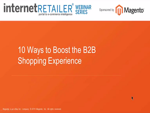 10 Ways to Boost the B2B Shopping Experience Webinar