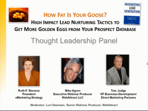 How Fat Is Your Goose? – High Impact Lead Nurturing Tactics to Get More Golden Eggs from Your Prospect Database