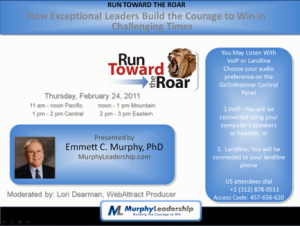 Run Toward the Roar: How Exceptional Leaders Build the Courage to Win in Challenging Times