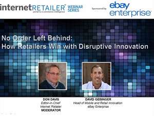 No Order Left Behind: How Retailers Win with Disruptive Innovation Webinar