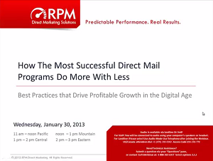 RPM Webinar How the Most Successful Direct Mail Programs Do More With Less
