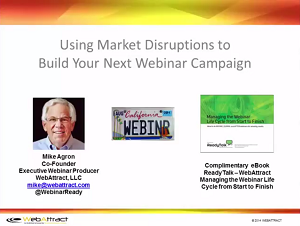 Using Market Disruptions to Build Your Next Webinar resized