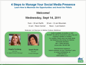 4 Steps to Manage Your Social Media Presence – Learn How to Maximize the Opportunities and Avoid the Pitfalls (Session 1)