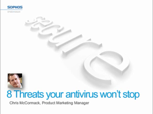 Industry Sector High Technology - 8 Threats Your Antivirus Won't Stop