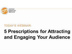 Industry Sector Content Marketing - 5 Prescriptions for Attracting and Engaging Your Audience